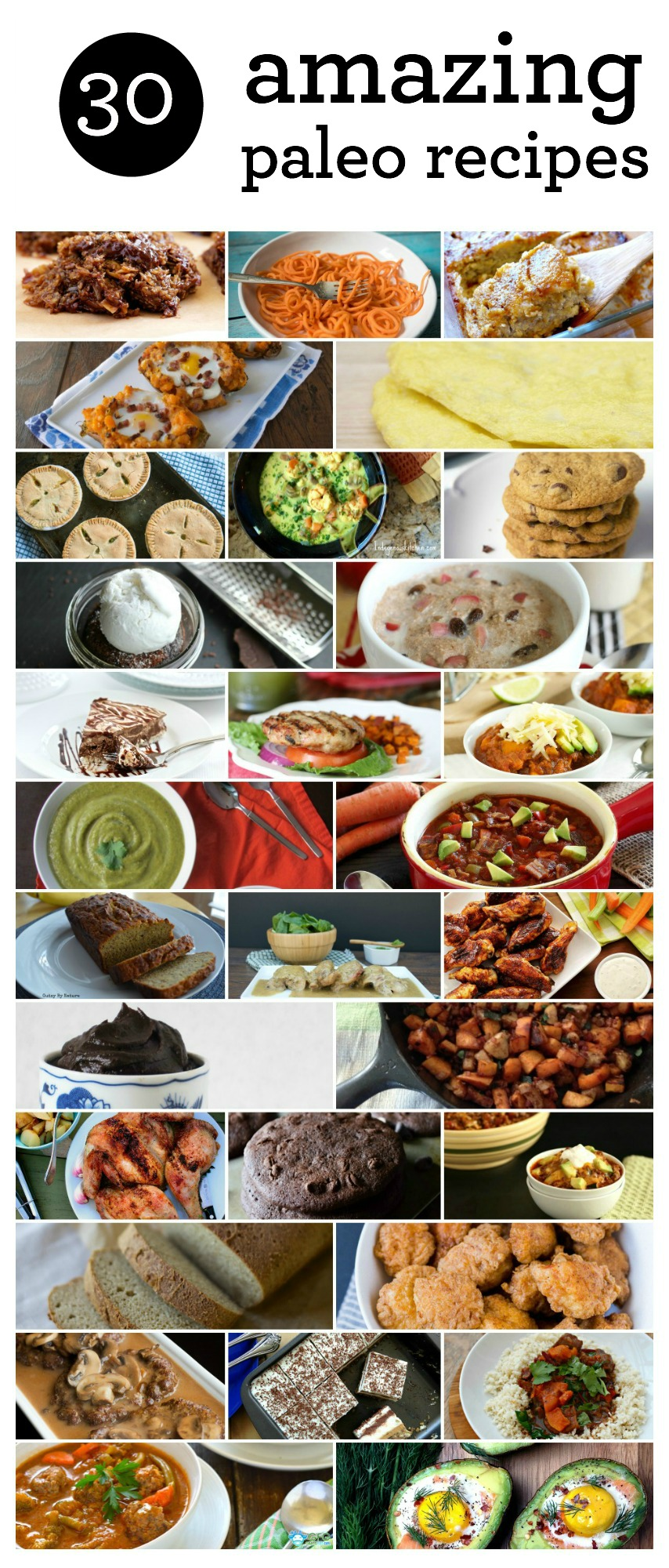 30 of the best Paleo recipes on the web! MUST TRY!